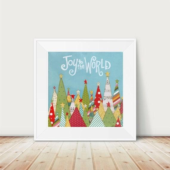 Whimsical Christmas art. Joy to the World. Christmas Tree print. Christmas decor. Original Art Print. Holiday print Colorful Christmas decor