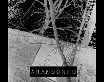 Abandoned  by Melony Nelson
