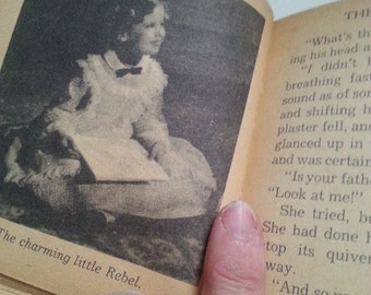 The Littlest Rebel- Shirley Temple Book- First Copyright 1914