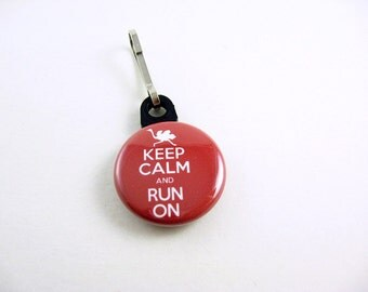 Keep Calm and Run On, Zipper Pull, Zipper Charm, Red, White, Runner