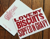 I Love my BISCUITS SOPPED in GRAVY 6 hand printed letterpress mini prints post cards