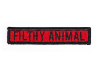 Filthy Animal Patch - Embroidered Patch Name Rocker