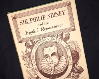 1954 Sir Philip Sidney and the English Renaissance