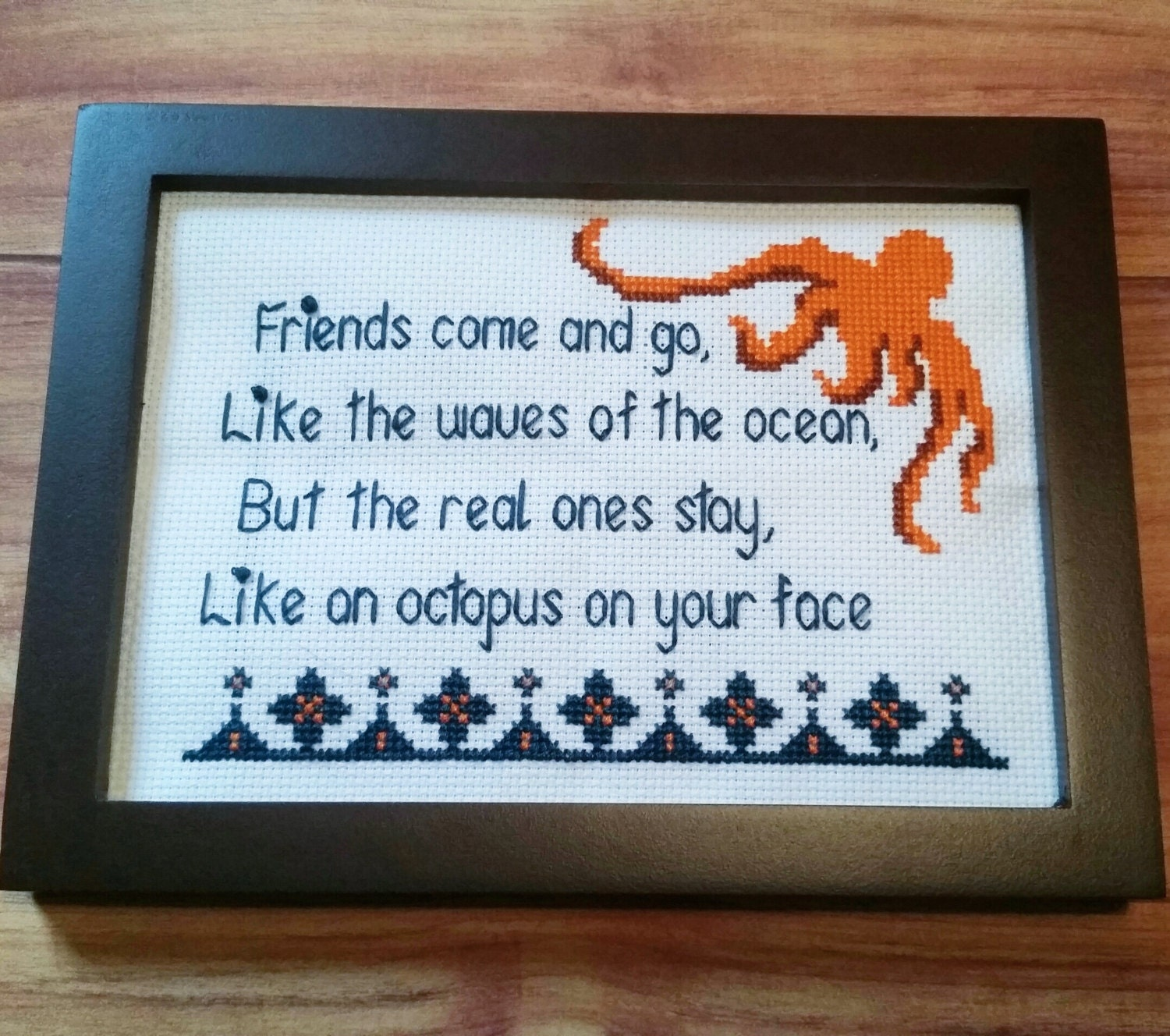 Friends are Like an Octopus on your Face - Cross Stitch Kit
