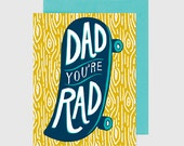 Father's Day Card - Dad You're Rad