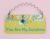 SIGN You Are My Sunshine | Cute Metal Sign | Cute Gift For Anyone Who Brightens Your Day| Photo Prop | Spring Summer
