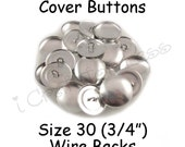 25 Cover Buttons / Fabric Covered Buttons - Size 30 (3/4 inch - 19mm) - Wire Backs - SEE COUPON