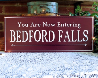 You Are Now Entering Bedford Falls Christmas Sign Wood Wall Decor Holiday Signs