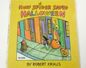 How Spider Saved Halloween Vintage 1970s Children's Scholastic Book by Robert Kraus