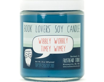 Wibbly Wobbly Timey Wimey - Soy Candle - Book Lovers' Soy Candle - 8oz jar