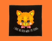 I have NO IDEA what i'm doing | Cat Patch | Canvas Patch