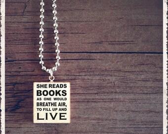She Reads Books - Scrabble Necklace - Annie Dillard Book Quote - Scrabble Pendant