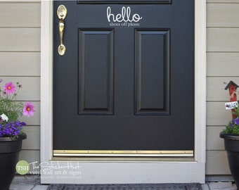 "Hello Shoes Off Please Front Door - 9"" wide x 5.11"" high - Vinyl Decal Sticker - Sticker Decal for Your Front Door or Porch - Entry Way 1857"