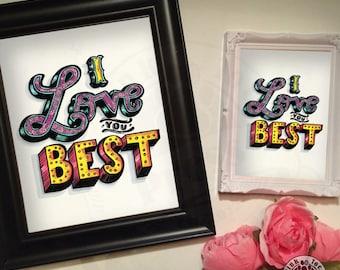 Love You Best // Tattoo Art Print // Typography // floral // art  print
