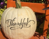 Fall Pumpkin Decal - Thankful - Vinyl Wall Decal Thanksgiving Decor
