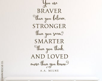 You are braver than you believe - vinyl wall decal quote vinyl lettering decal