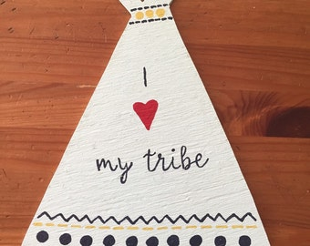 Tee pee WOOD SIGN