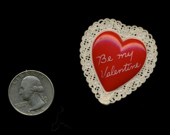 BE MY VALENTINE 1950s Plastic Lacy Heart Pin