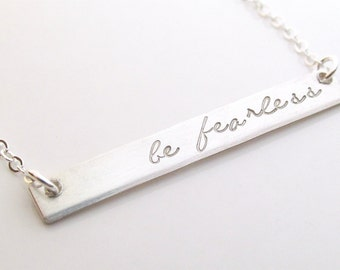 Inspirational Jewelry - Long Silver Bar Necklace - Graduation Gift - Be Fearless - Personalized Silver Bar Necklace - Layering Necklace