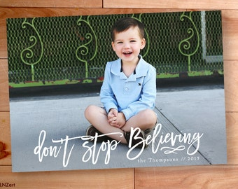 Believe Christmas Card, Don't Stop Believing, Script, Calligraphy, Custom cards, Modern Photo card, Printable, christmas photo cards