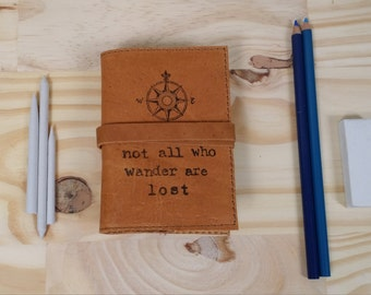 Small Leather Journal - Small Sketchbook - travel journal - not all who wander are lost  - Personalized