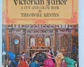 The Victorian Parlor by Theodore Menten, A Cut and Color Book