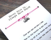 Never Give Up Always Have Hope - Hope Charm - Wish Bracelet - Shown In PERFECT PINK - Over 100 Colors Available