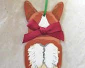 Hand-Painted WELSH CORGI Red/White RearEnd Wood Christmas Ornament Artist Original...Nicely Painted