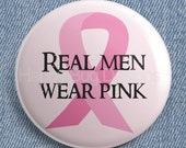 """Six Buttons Breast Cancer Awareness Ribbon Real Men Wear Pink Pinback Button 1.25 Inch  1-1/4"""""""