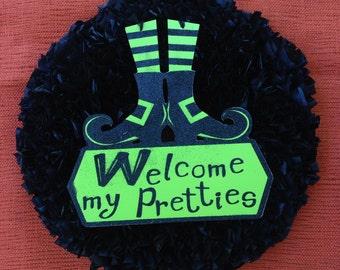 Halloween Wreath Black with Welcome My Pretties Sign in green Indoor Outdoor Wreath Witch Wreath Black Wreath Outdoor Halloween Decoration