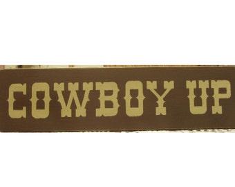 Cowboy Up primitive wood sign
