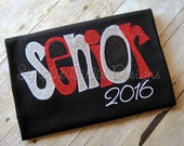 Senior 2016  or Senior Mom shirt.  You choose colors. Adult sizes S to 3XL. Any year you choose.