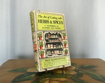Herbs and Spices Cookbook Vintage Hardcover 1950 by Milo Miloradovich Yellow Gray Green