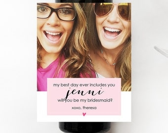 Best Day Ever Photo Label // Will you be my Bridesmaid? Mini Champagne Bottle Labels //  Custom Wine Labels // Wedding Bridal Party