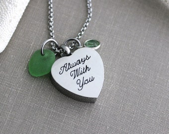 Cremation Urn Pendant - Always With You Heart - Stainless Steel with Genuine Sea Glass  - Personalized beach memorial - Swarovski Birthstone