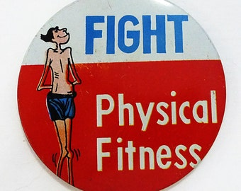 Vintage tin button pin humor fight physical fitness made in japan