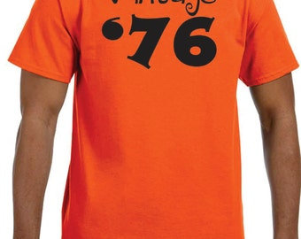 vintage '76 custom 40th birthday mens shirt Avaialable in 1976 or any year so makes great gift for any age