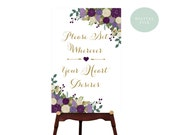 PRINTABLE Ceremony Seating Sign // Sit Wherever Your Heart Desires // Purple Wedding Sign // INSTANT DOWNLOAD