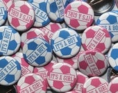 """25 Baby Shower 1"""" Pinbacks - Pink Blue SOCCER It's A Baby - Gender Reveal Party Favors"""