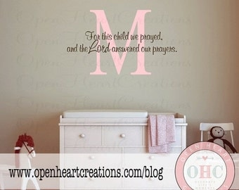 ON SALE Vinyl Wall Decals Scripture Baby Nursery - For this Child I Prayed Wall Decal with Monogram Initial 22x 36W Ba0298