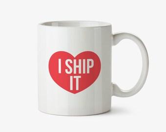 I Ship It Mug