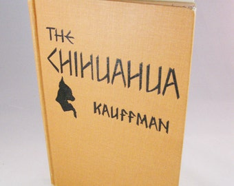 The Chihuahua book, signed First Edition