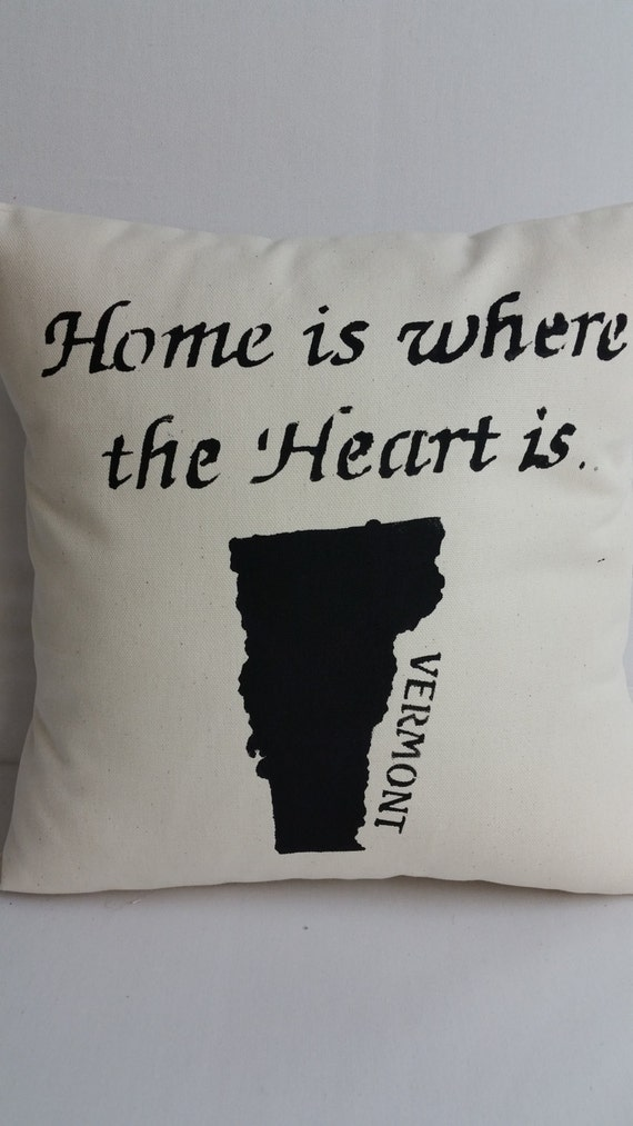 vermont state pillow home is where the heart is handmade. Black Bedroom Furniture Sets. Home Design Ideas