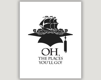 Graduation Gift, graduation quote, dorm poster, Oh The Palces You'll Go, graduate inspiration, travel graduation, distant college, wall art