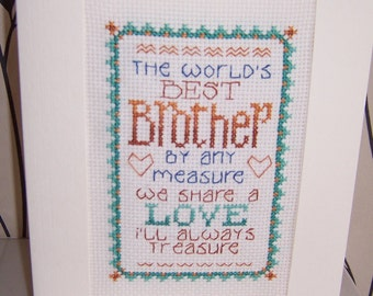 Worlds Best Brother  Completed Handmade Cross Stitch Card , Birthday card,  Greeting Card, hand stitched card