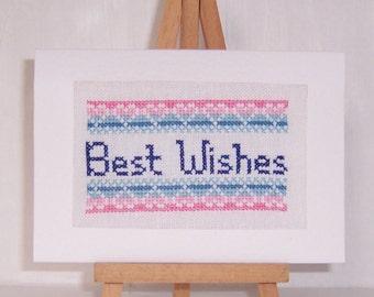 Best Wishes  Handmade Cross Stitch Card, Birthday Card, Hand Stitched Cross Stitch Card, Greeting card, Best Wishes card