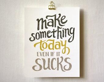 Art Print, Wall Art, 8x10, 11x14 - Make Something