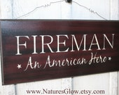 FIREMAN Sign, Fireman Decor, Patriotic Sign, Patriotic Decor, Firefighter, America, Gift for Fireman, Firehouse Wall Decor, Firefighter Gift