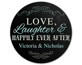 Custom Wedding Favor Stickers - Personalized Labels - Wedding Stickers - Love Laughter and Happily Ever After Labels - Personalized Stickers