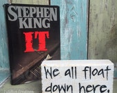 We all float down here Shelf Block, Stephen King, It book quote, Pennywise the clown